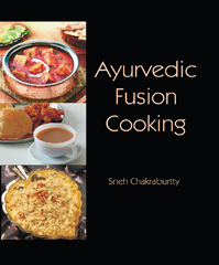 Ayurvedic Fusion Cooking